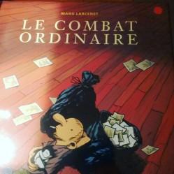 le combat ordinaire Manu Larcenet